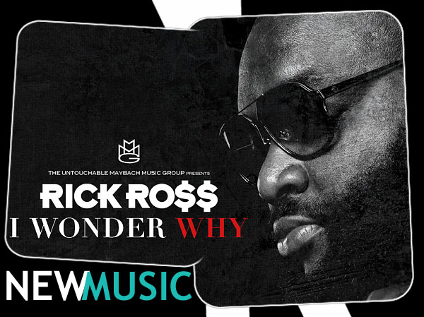 RICK ROSS NEW MUSIC: I WONDER WHY: Highlighting Trayvon Martin Case featuring Testimony by Rachel Jeantel...#B.Brave